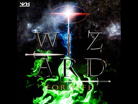 Wizard For Life | Wert Harsh