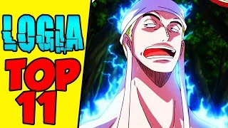 Top 11 LOGIA TEUFELSFRÜCHTE in One Piece 🍈