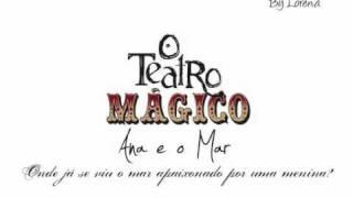O Teatro Mágico - Ana e o Mar