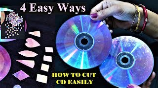 4 Ways Of Cutting CD and DVD | How To Cut CD | Easy CD Cutting Tutorial