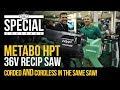 Metabo HPT MultiVolt Battery Platform & New 36V Recip Saw - Don't Call it Hitachi