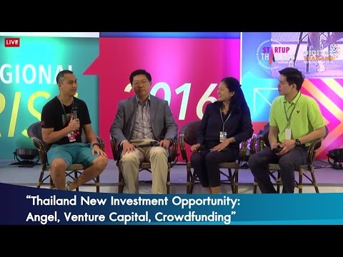 "เสวนา หัวข้อ ""Thailand New Investment Opportunity: Angel, Venture Capital, Crowdfunding"""