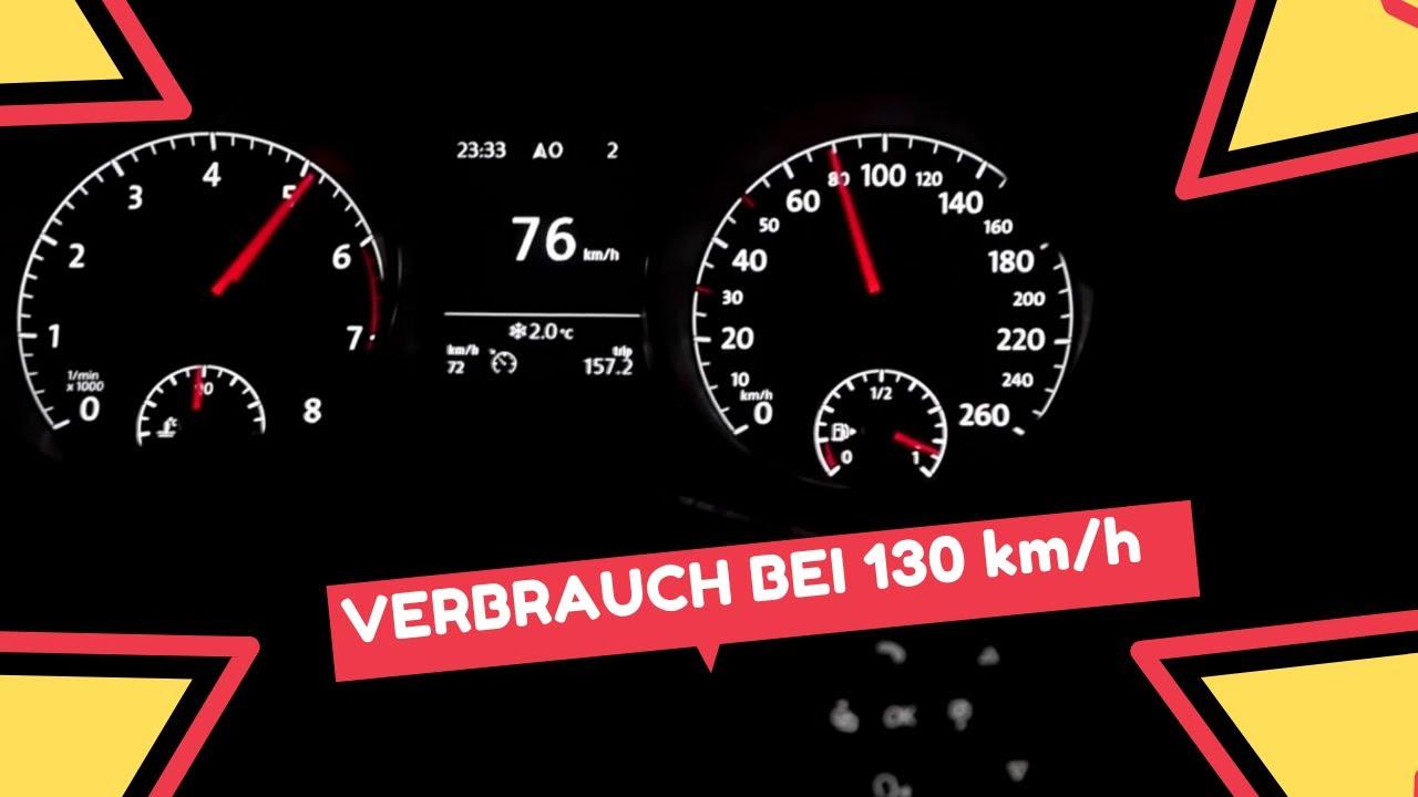 Golf 7 14 Tsi 92kw 125ps Verbrauch Bei 130 Kmh Youtube