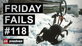 Friday Fails #118