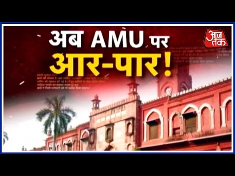 Halla Bol: Aligarh Muslim University Facing A Minority Test