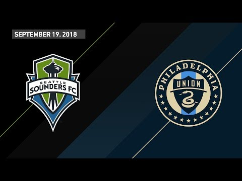HIGHLIGHTS: Seattle Sounders FC vs. Philadelphia Union | September 19, 2018