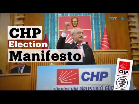 TRT World: CHP Election Manifesto