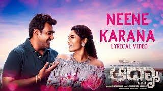 Watch neene kaarana lyrical video song from aadyaa kannada movie. sung by vijay prakash. artists : chirranjeevi sarja, sangeetha bhat, shruthi hariharan, rav...