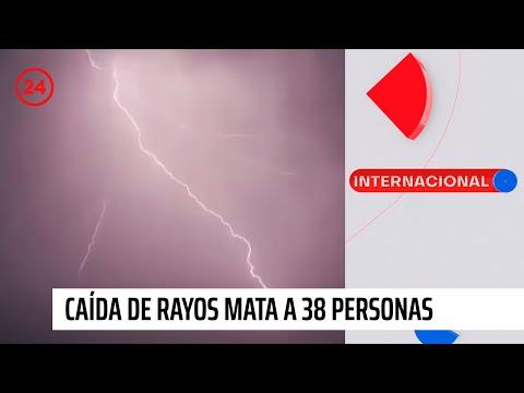 Caída de rayos mata a 38 personas: 16 de ellas se tomaban selfies en la tormenta