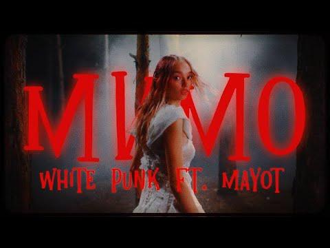 Смотреть клип White Punk Ft. Mayot - Мимо