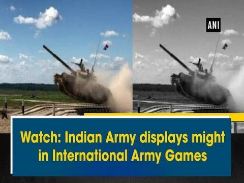 Watch: Indian Army displays might in International Army Games - World News
