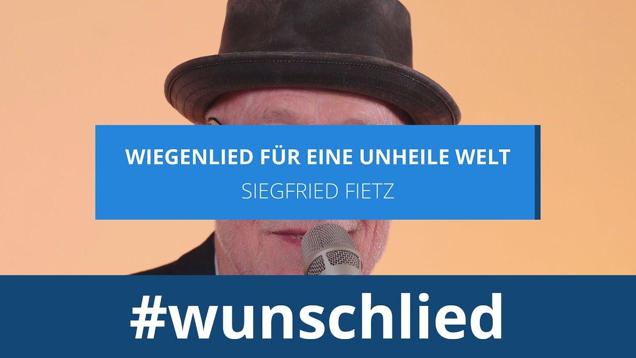 Siegfried Fietz singt 'Wiegenlied für eine unheile Welt' #wunschlied