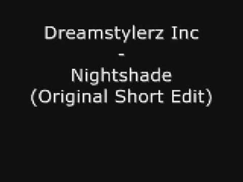 Dreamstylerz Inc - Nightshade (original Short Edit)