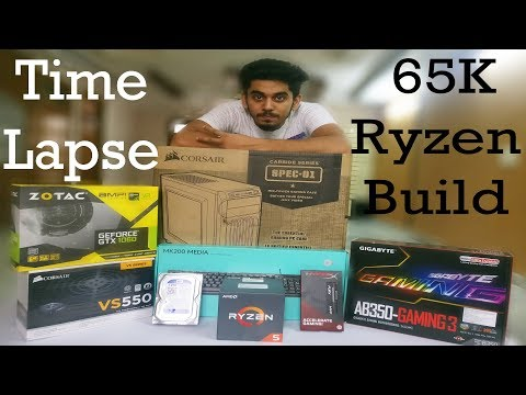 65,000 RS Ryzen 5 Gaming PC Build Timelapse || India || 2017