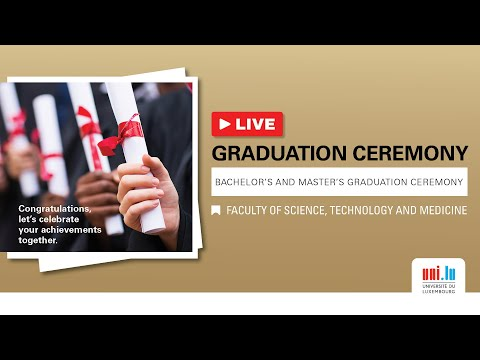 uni.lu 2020 Graduation Ceremony - Faculty of Science, Technology and Medicine