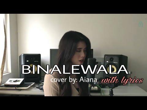 Binalewala - Michael Dutchi Libranda cover by Aiana with lyrics