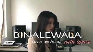 Gambar cover Binalewala - Michael Dutchi Libranda cover by Aiana with lyrics