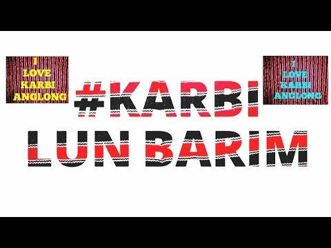 Karbi lun barim| Karbi old song |Karbi Song |Karbi music |Evergreen Karbi Song