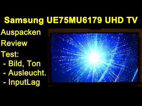 "Samsung UE75MU6179UXZG MU6179 75"" 4K UHD 2160p HDR TV - Review Test Bild Ton MediaPlayer InputLag"