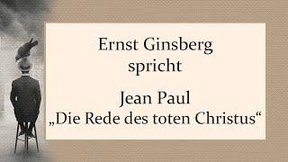 "Jean Paul – ""Die Rede des toten Christus"""