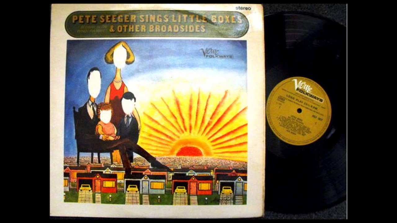 Pete Seeger Little Boxes Mail Myself To You