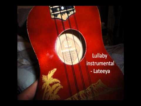 Lullaby Instrumental Lateeya Lyrics Youtube