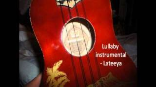 lullaby instrumental - lateeya ( lyrics )