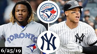Toronto Blue Jays vs New York Yankees - Full Game Highlights | June 25, 2019 | 2019 MLB Season