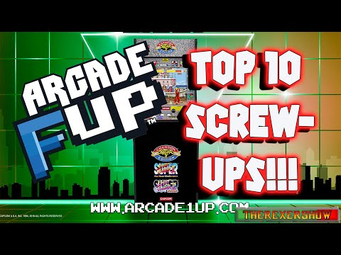 "ARCADE 1UP- ""TOP 10 SCREW-UPS!"" from therexershow"