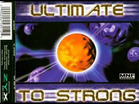 Ultimate - To Strong (Cosmic Mix)
