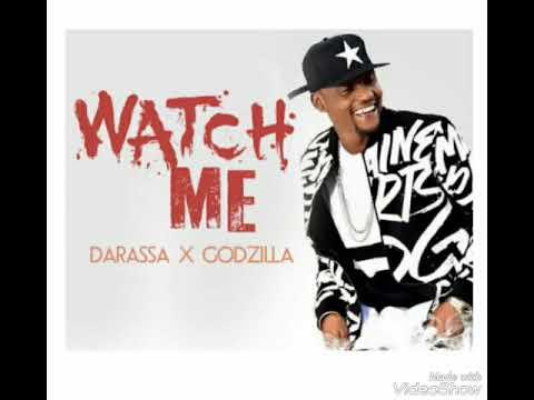 Darasa ft Godzilla-Watch me new song