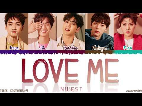 NU'EST - 'LOVE ME' Lyrics [Color Coded_Han_Rom_Eng]