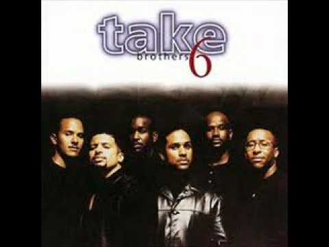 take 6 - i'll be there