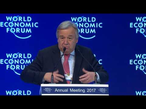 WEF 2017 - A New Vision for the United Nations - UN Secretary-General António Guterres