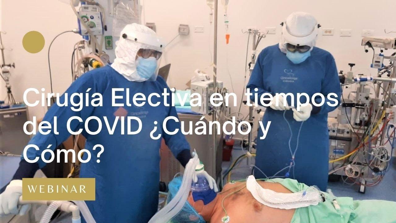 Cirugia Electiva En Los Tiempos Del Covid.