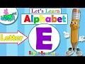 اناشيد الروضة - تعليم الاطفال - الحروف الانجليزية - بدون موسيقى - ABC for kids - Letter (E)