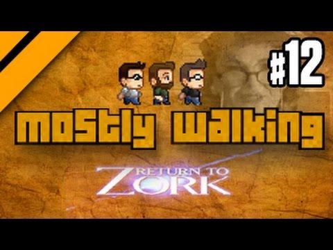 Mostly Walking - Return to Zork P12