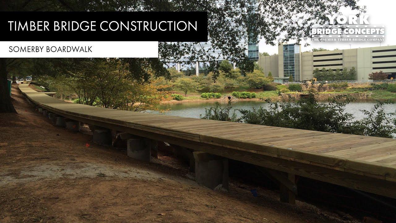 Building a Wooden Boardwalk   Timber Boardwalk Construction   Somerby -  Atlanta, GA   York Bridge