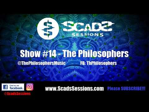 Scads Sessions - Show #14 - The Philosophers
