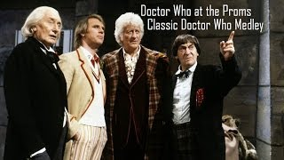 Classic Doctor Who Medley - Doctor Who at the Proms 2013