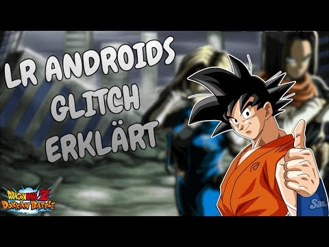 LR ANDROIDS GLITCH ERKLÄRT - PHY SUPER VEGITO SUMMONS! DBZ Dokkan Battle