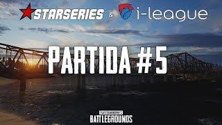 StarSeries i-League PUBG Invitational - Partida #5