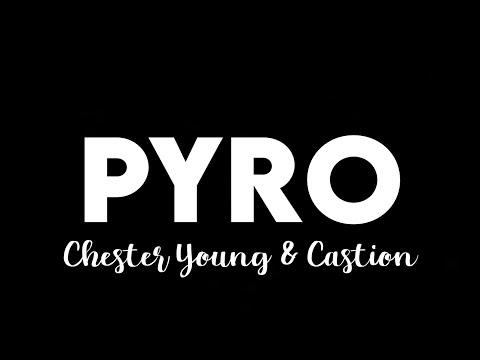 (1 HOUR) Chester Young \u0026 Castion - Pyro (Tiktok) i look like tiktok trend