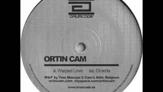 warped Love - Ortin Cam