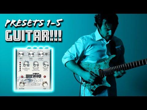 Eventide UltraTap Presets: Guitar Pedal Demo