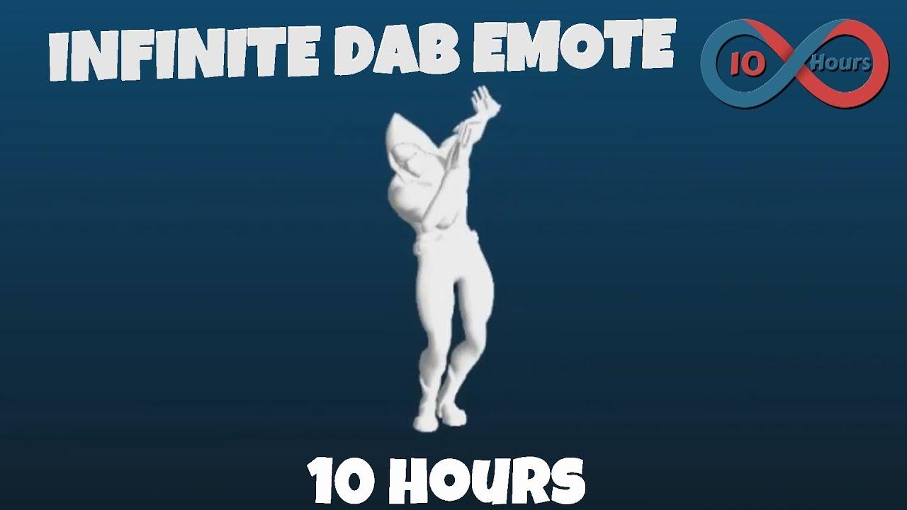 Fortnite Infinite Dab Emote 10 Hours Youtube