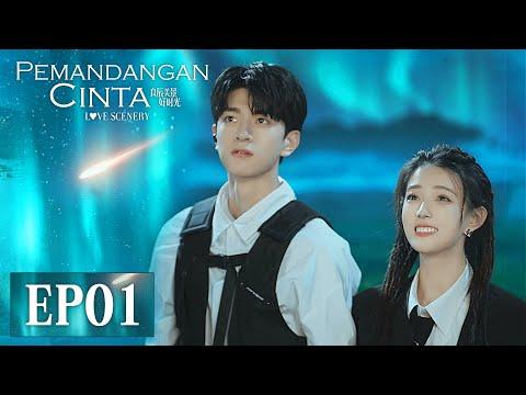 Love Scenery (Pemandangan Cinta)   良辰美景好时光   EP01   Lulu Xu, Lin Yi   WeTV【INDO SUB】