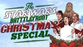 The Star Wars Battlefront CHRISTMAS Special! | A Star Wars Musical