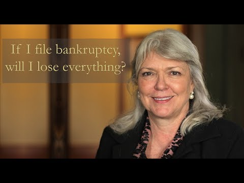 If I file bankruptcy, will I lose everything?