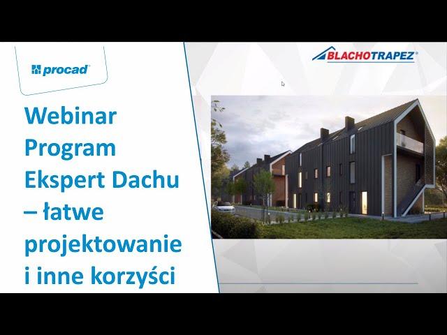 Program Ekspert Dachu – łatwe projektowanie i inne korzyści | Webinar